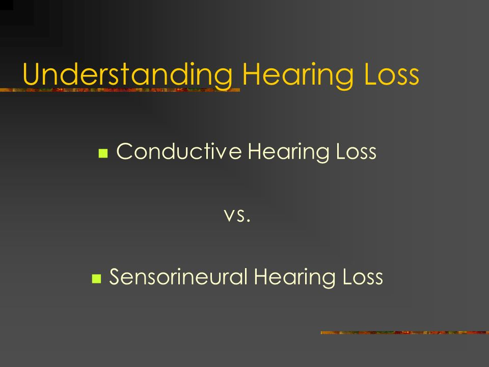 Understanding Hearing Loss