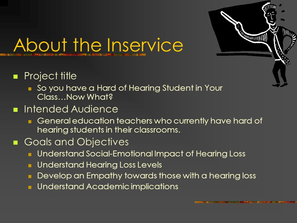 About the Inservice Project title Intended Audience
