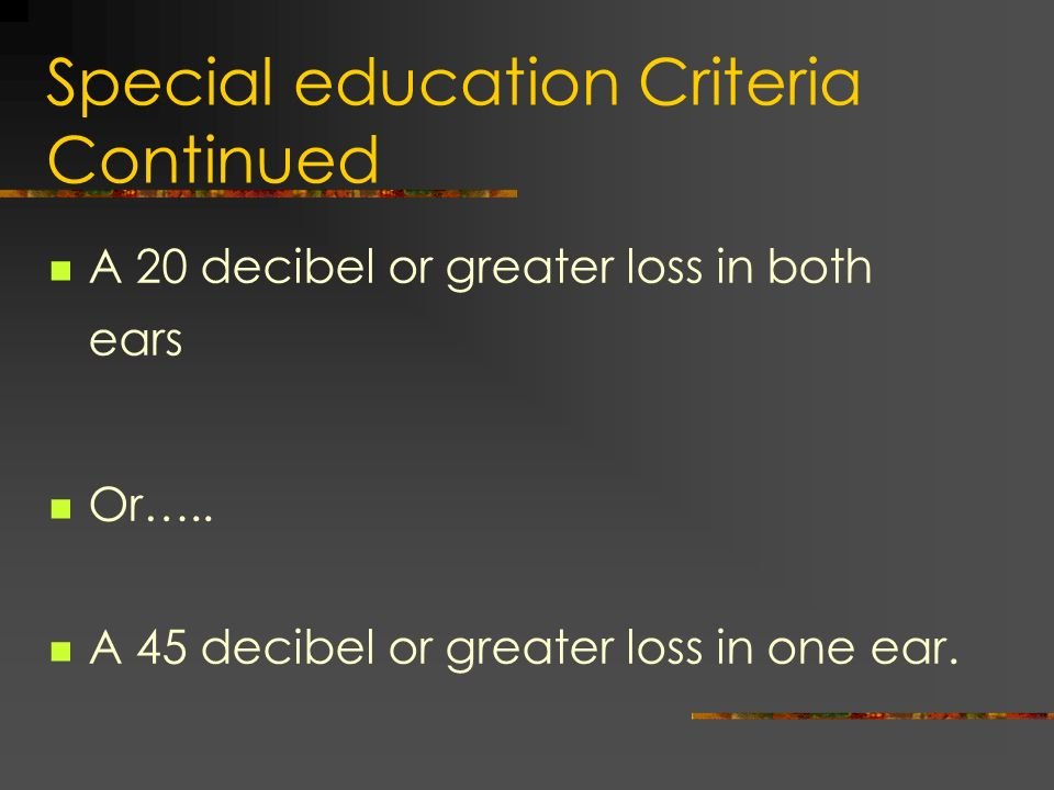 Special education Criteria Continued