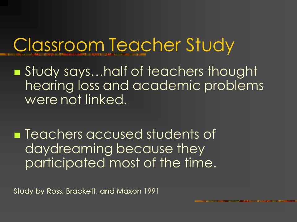 Classroom Teacher Study