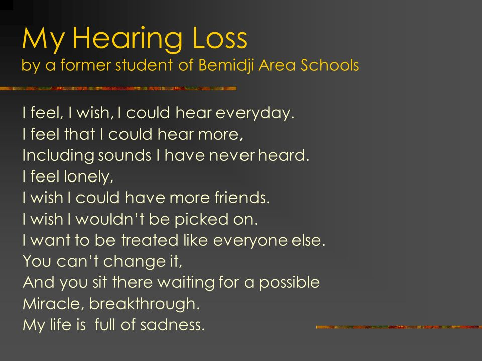 My Hearing Loss by a former student of Bemidji Area Schools
