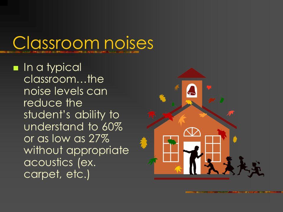 Classroom noises