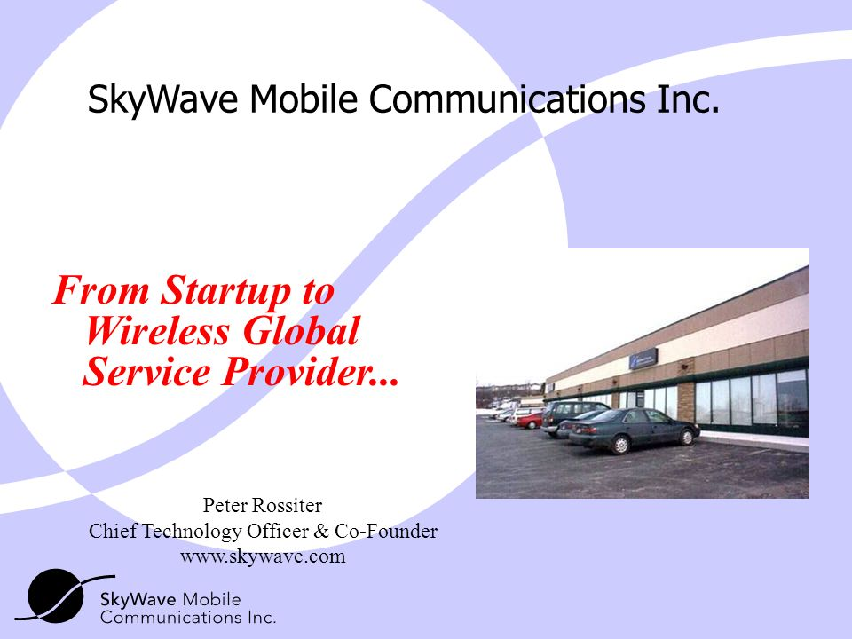 From Startup to Wireless Global Service Provider...