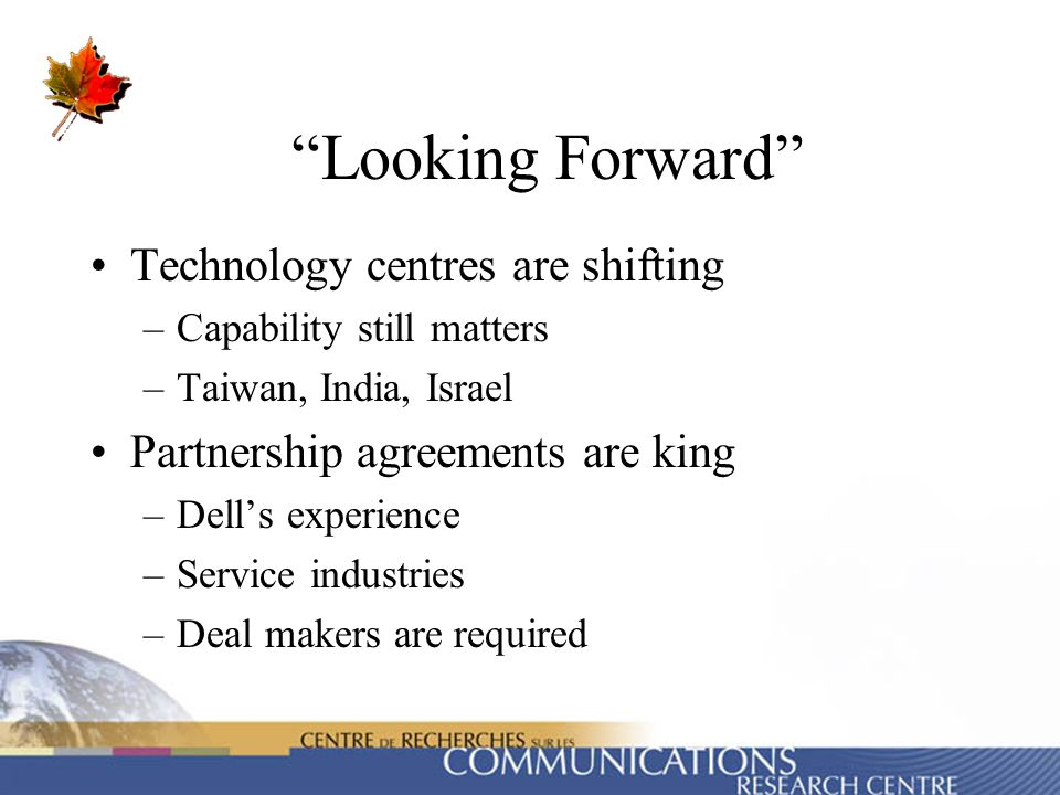Looking Forward Technology centres are shifting