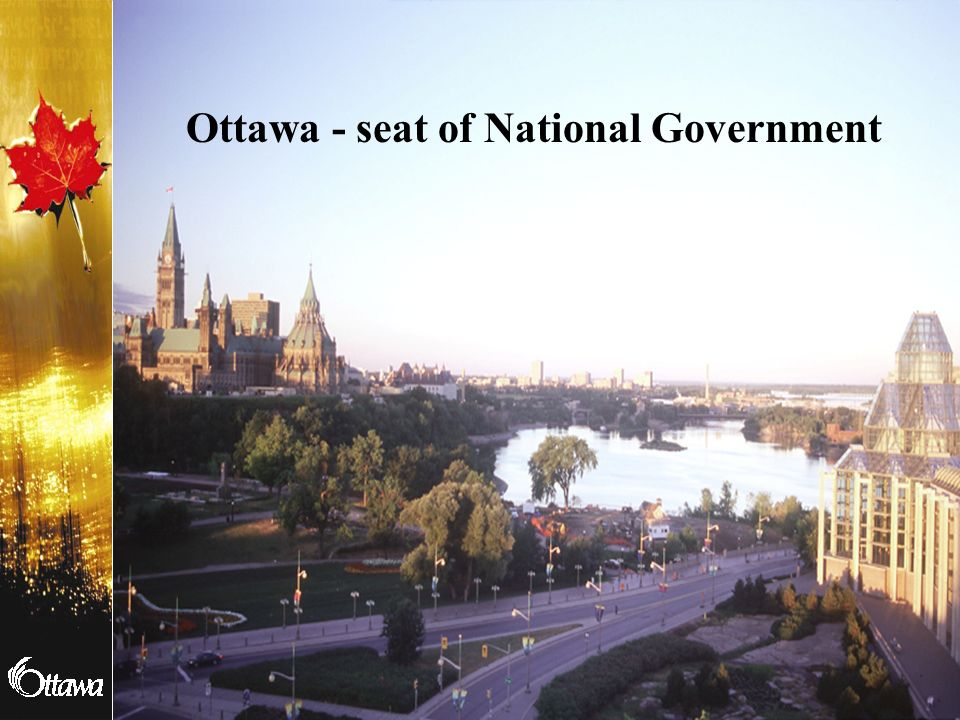 Ottawa - seat of National Government