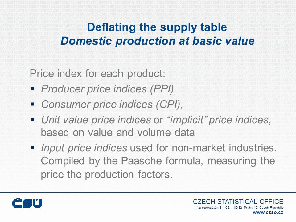 Deflating the supply table Domestic production at basic value