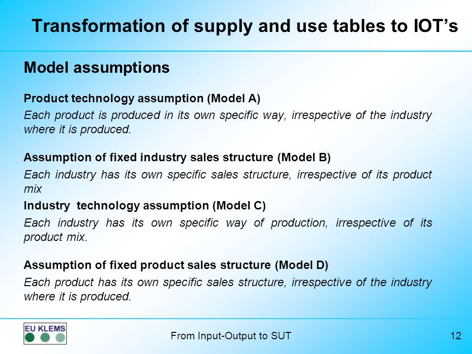Transformation of supply and use tables to IOT's