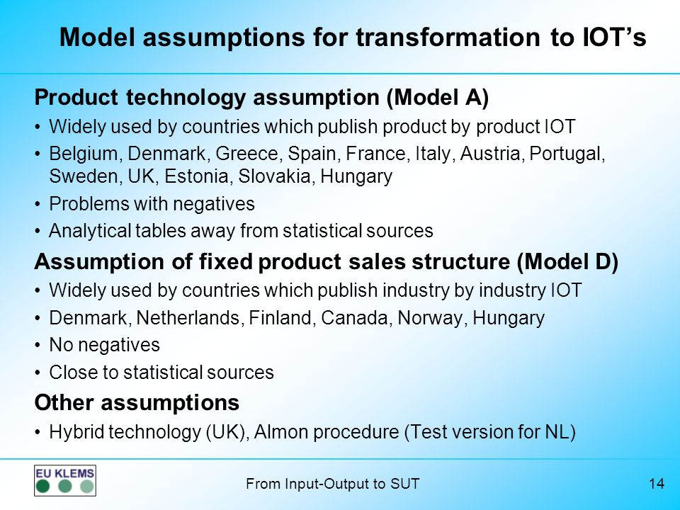 Model assumptions for transformation to IOT's