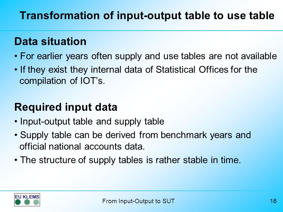 Transformation of input-output table to use table