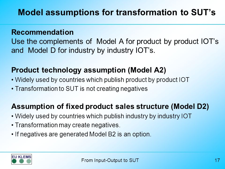 Model assumptions for transformation to SUT's