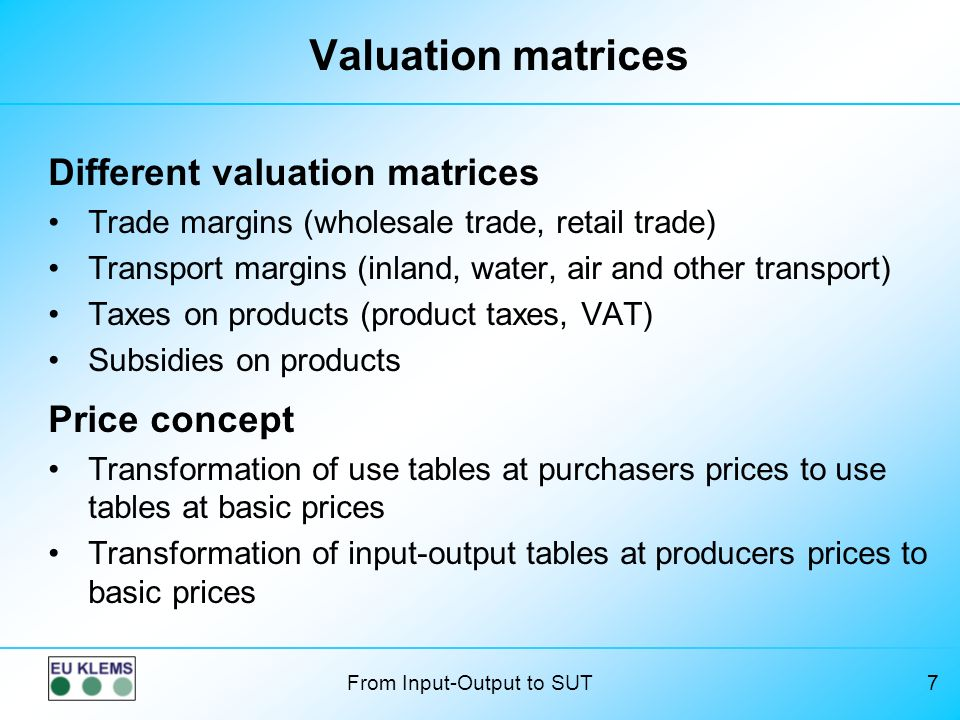Valuation matrices Different valuation matrices Price concept