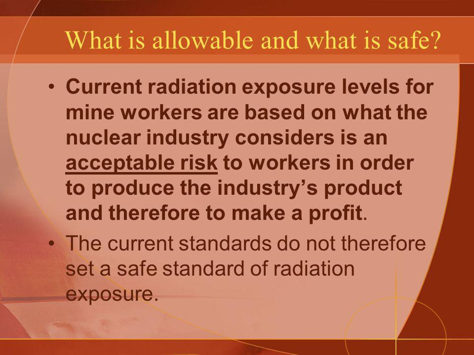 What is allowable and what is safe