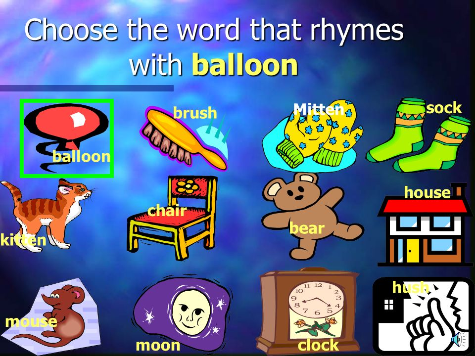 Choose the word that rhymes with balloon