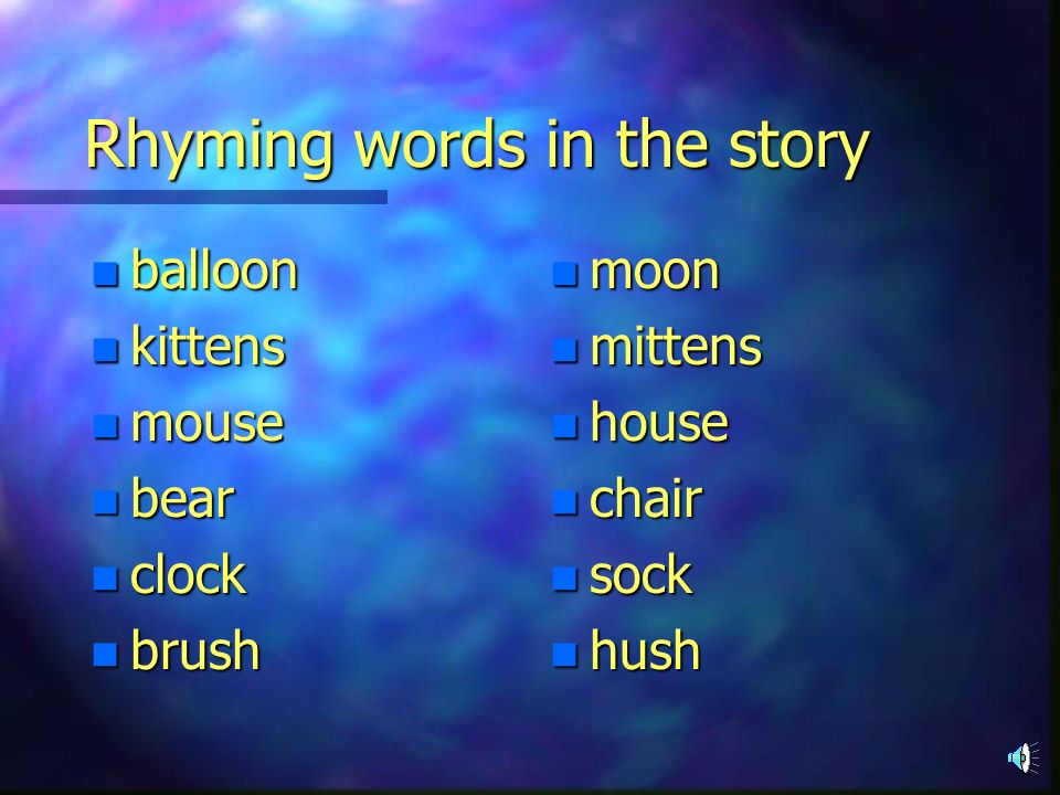 Rhyming words in the story