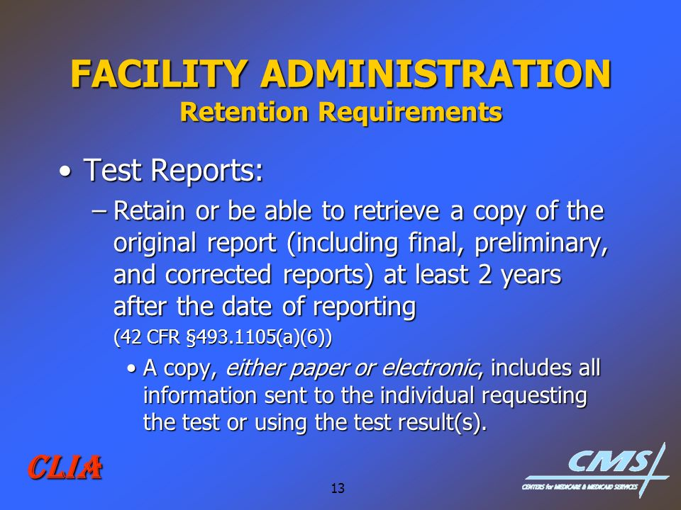 FACILITY ADMINISTRATION Retention Requirements