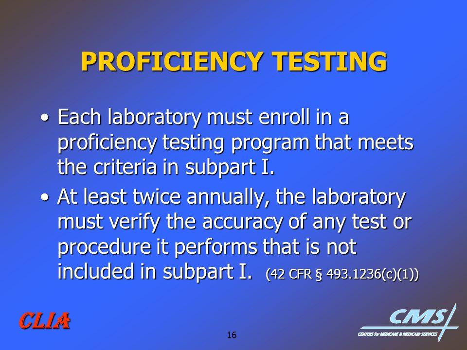 PROFICIENCY TESTING CLIA