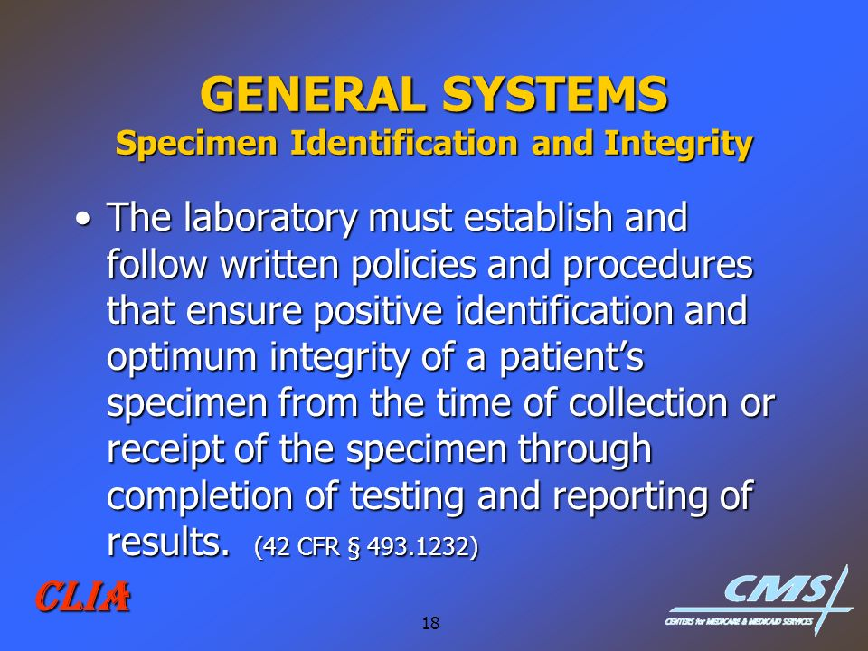 GENERAL SYSTEMS Specimen Identification and Integrity