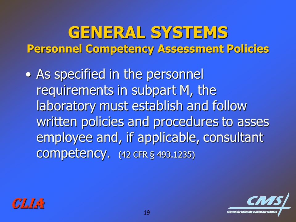 GENERAL SYSTEMS Personnel Competency Assessment Policies