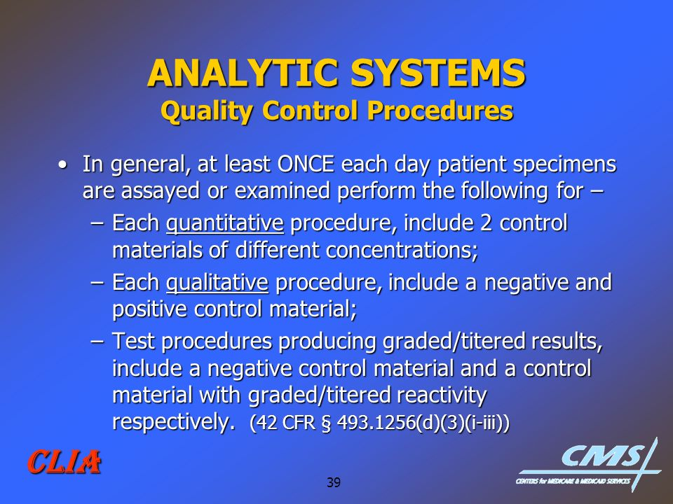 ANALYTIC SYSTEMS Quality Control Procedures
