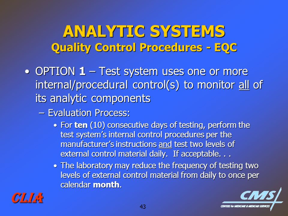 ANALYTIC SYSTEMS Quality Control Procedures - EQC