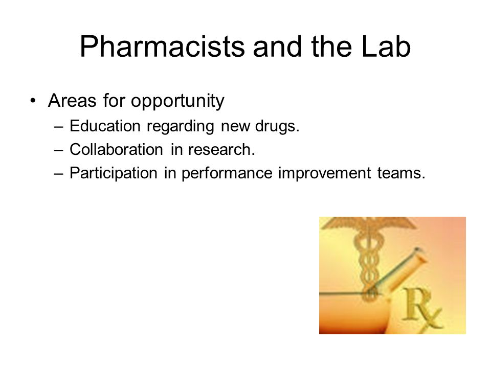 Pharmacists and the Lab