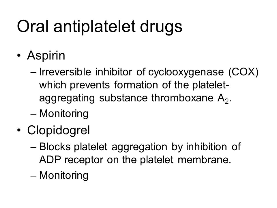 Oral antiplatelet drugs