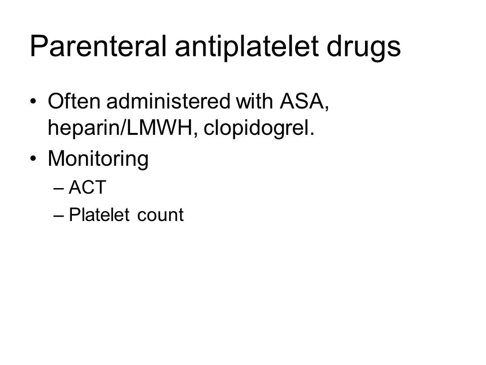 Parenteral antiplatelet drugs