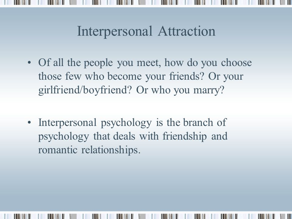 relationship and attraction psychology