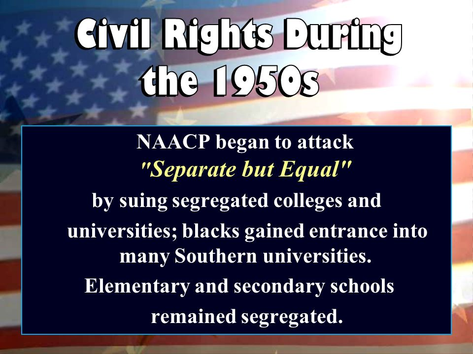the civil rights during the 1950s and 1960s Life and civil rights: segregation in explored the emotionally and politically charged issue at a time when the civil rights movement was barely in its infancy while much of the national debate over desegregation was dominated in the mid-1950s by the language and actions of.