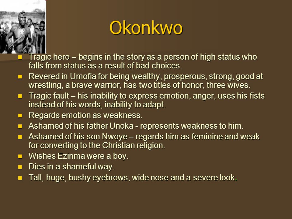 Things fall Apart and Okonkwo