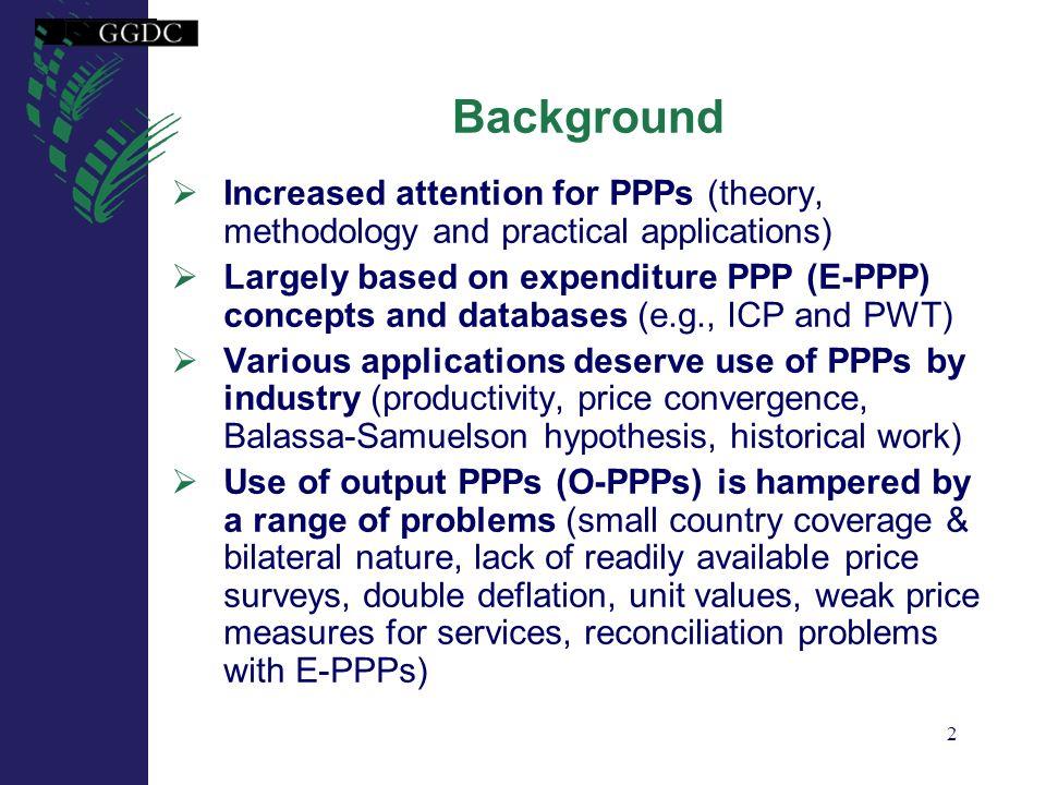 Background Increased attention for PPPs (theory, methodology and practical applications)
