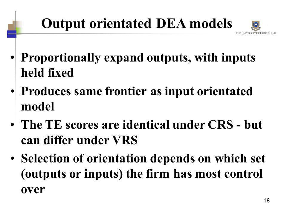 Output orientated DEA models