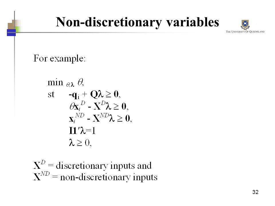 Non-discretionary variables