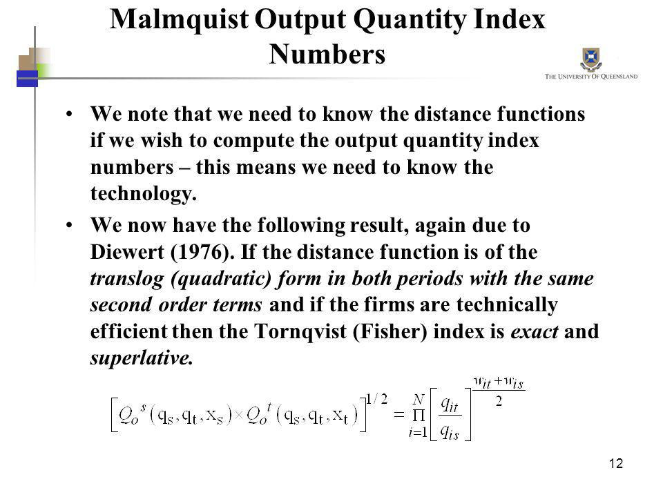 Malmquist Output Quantity Index Numbers