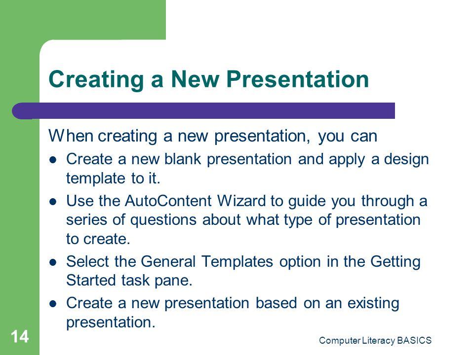 Key applications module lesson 19 powerpoint essentials ppt creating a new presentation toneelgroepblik Choice Image