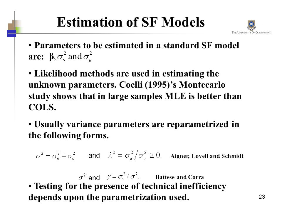 Estimation of SF Models
