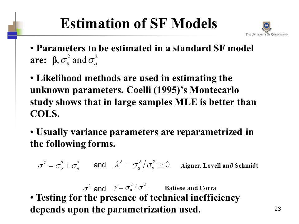Estimation of SF Models