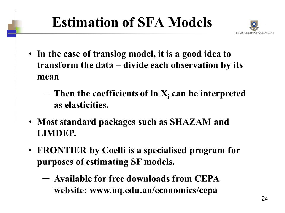 Estimation of SFA Models