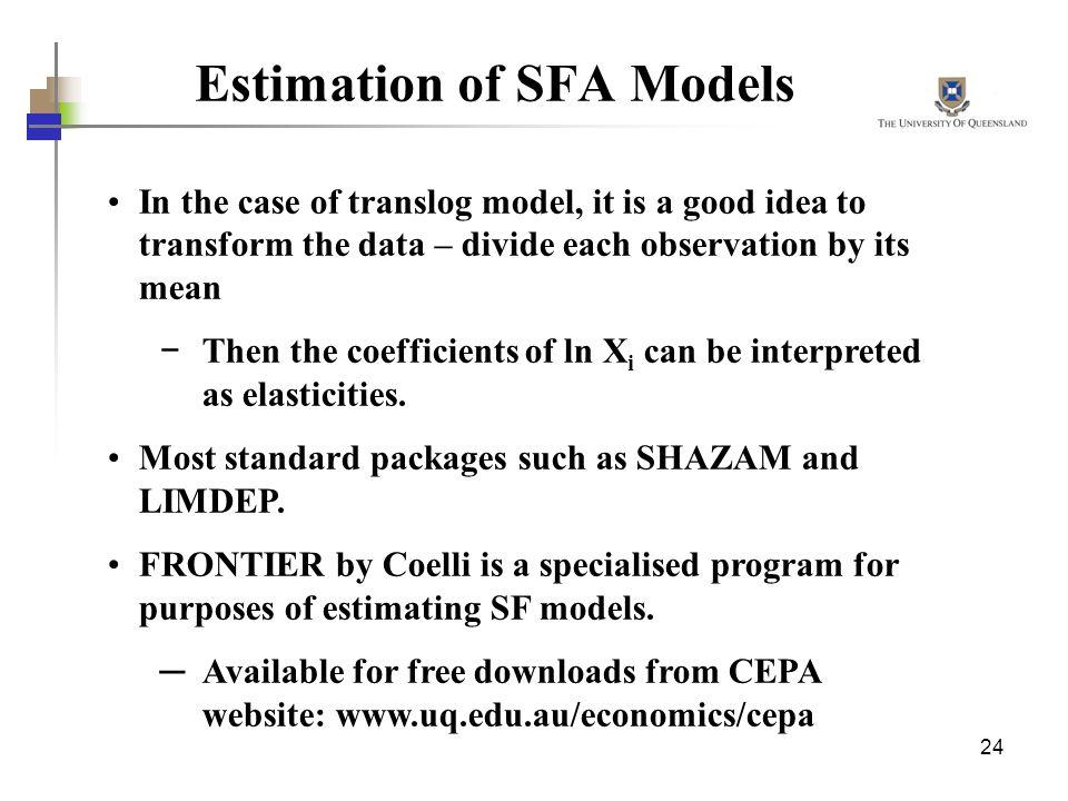 Estimation of SFA Models