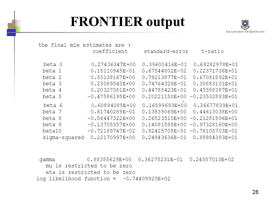 FRONTIER output the final mle estimates are :