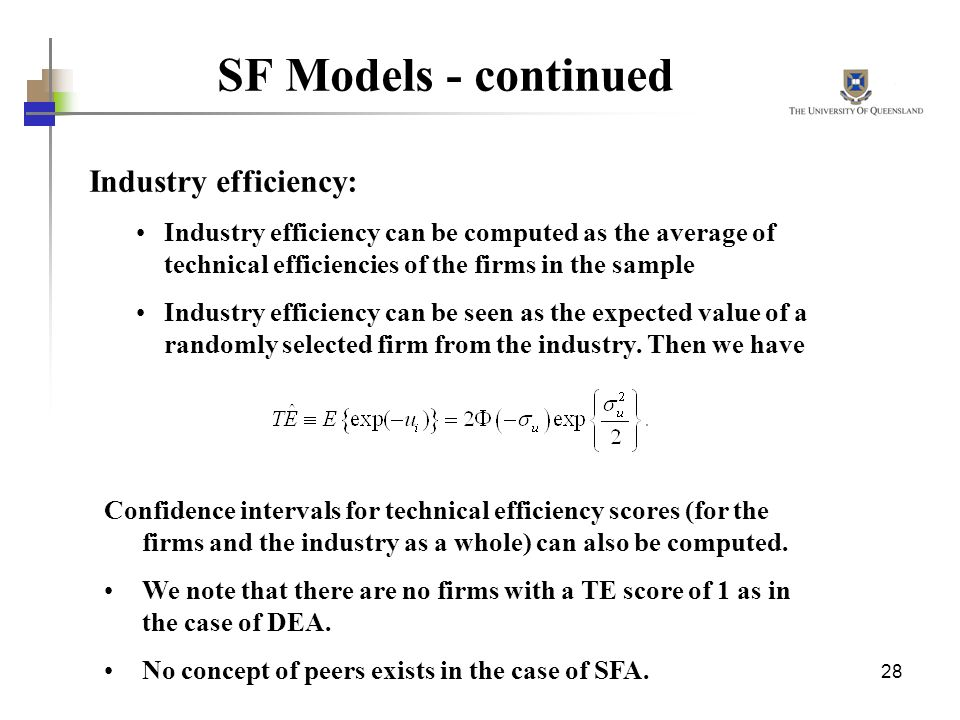 SF Models - continued Industry efficiency: