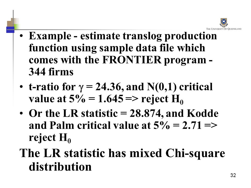 The LR statistic has mixed Chi-square distribution