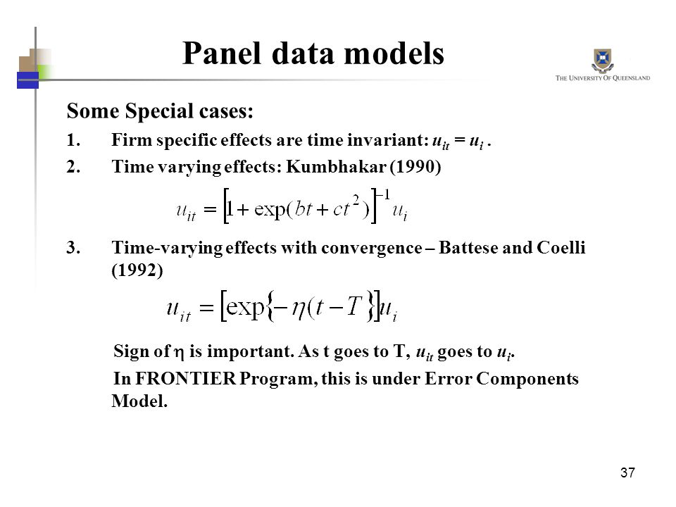 Panel data models Some Special cases: