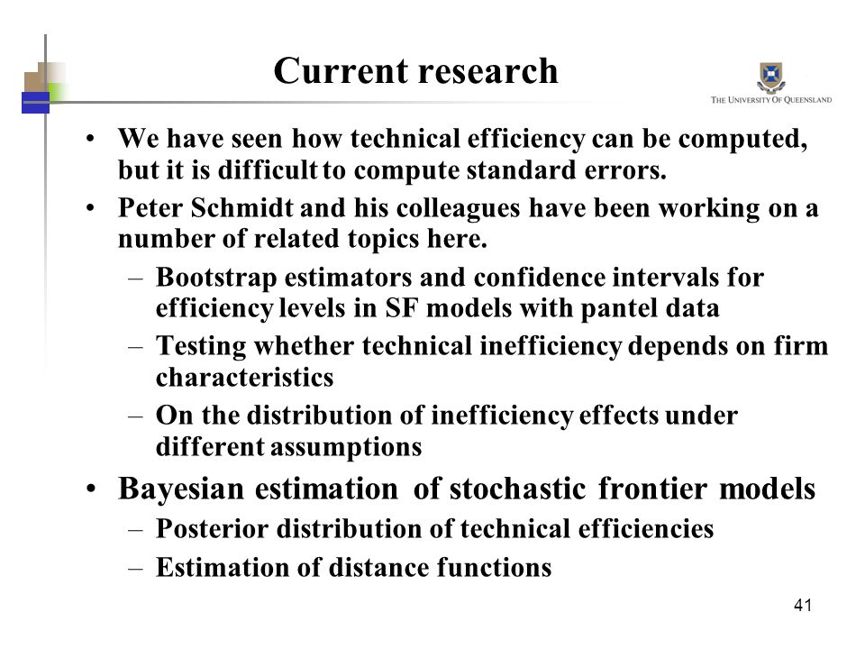 Current research Bayesian estimation of stochastic frontier models