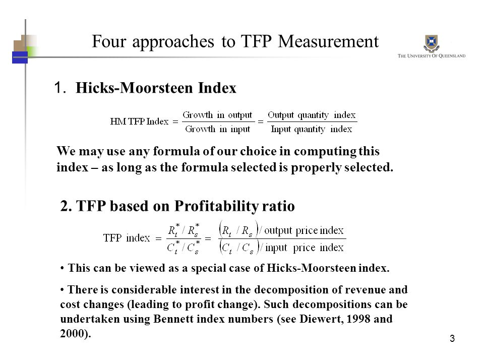 Four approaches to TFP Measurement