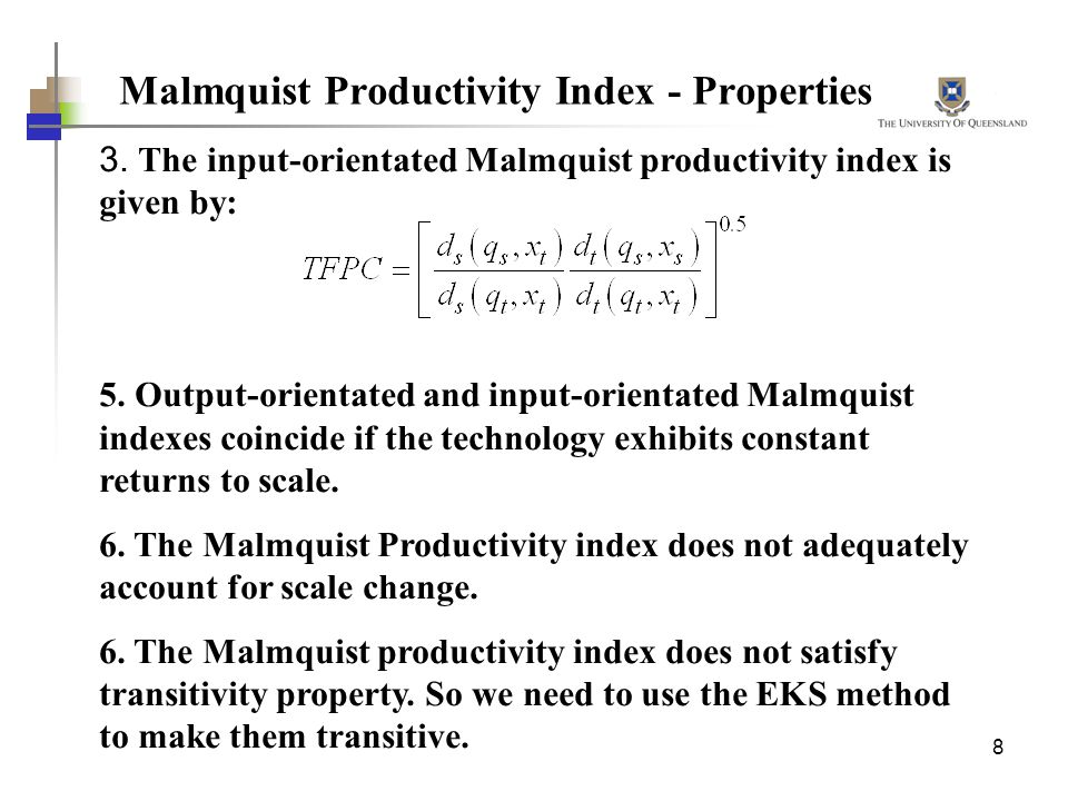 Malmquist Productivity Index - Properties