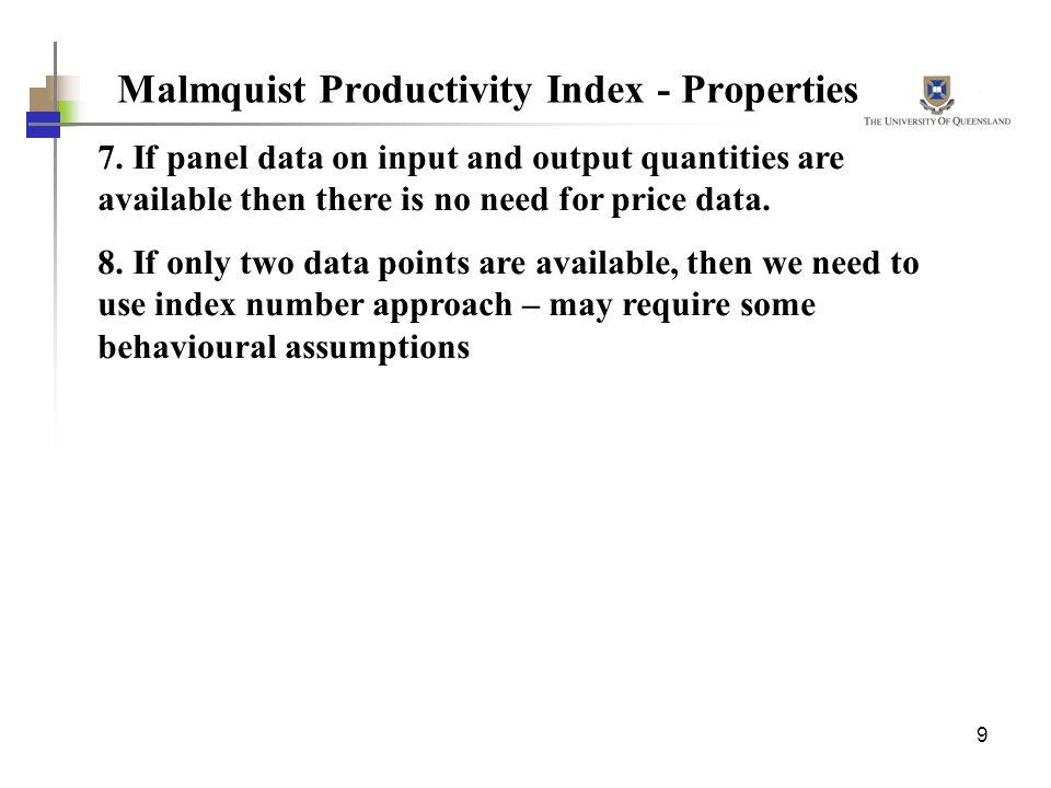Malmquist Productivity Index - Properties