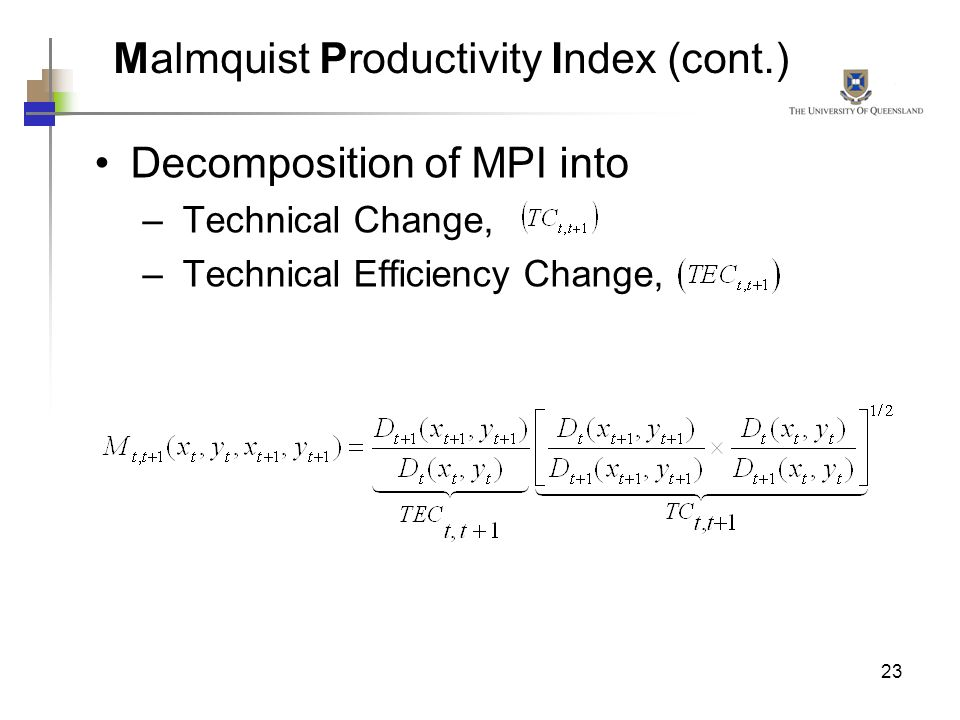 Malmquist Productivity Index (cont.)