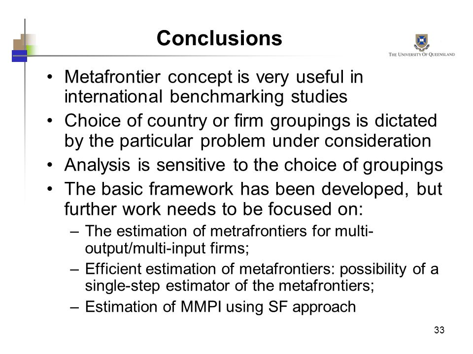 Conclusions Metafrontier concept is very useful in international benchmarking studies.