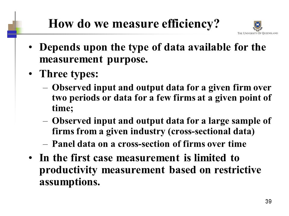 How do we measure efficiency